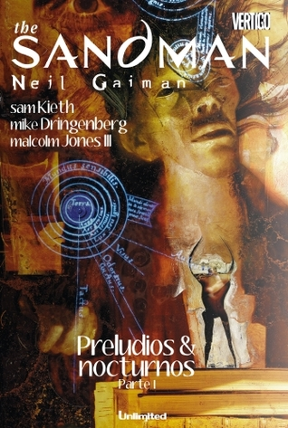 The Sandman Preludios & Nocturnos Parte 1 (The Sandman, #1) Neil Gaiman