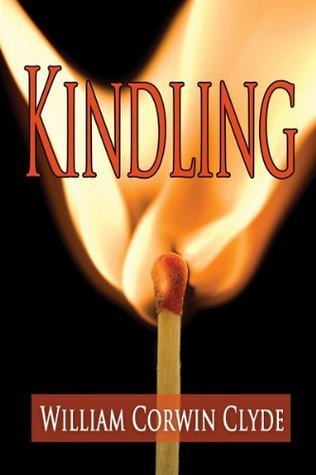 Kindling  by  William Clyde