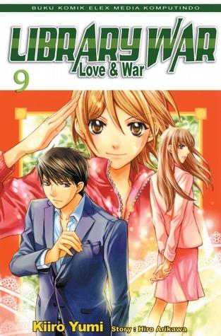 Library War vol. 09 ( Library War, #9 ) Kiiro Yumi & Hiro Arikawa