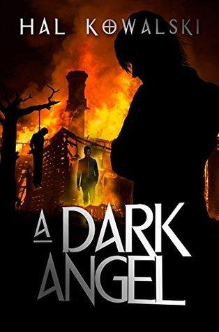 A Dark Angel  by  Hal Kowalski