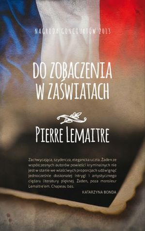 Do zobaczenia w zaświatach Pierre Lemaitre