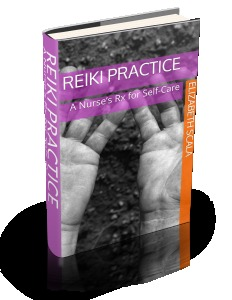 Reiki Practice: A Nurses Rx for Self-Care  by  Elizabeth Scala