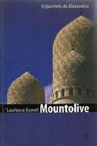 Mountolive (O Quarteto de Alexandria, 3)  by  Lawrence Durrell