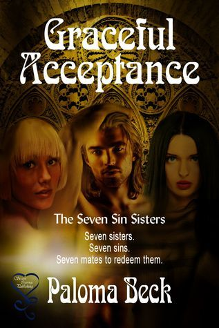 Graceful Acceptance (Seven Sin Sisters Book 7)  by  Paloma Beck
