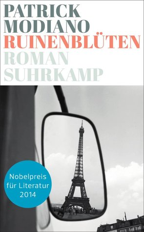 Ruinenblüten  by  Patrick Modiano