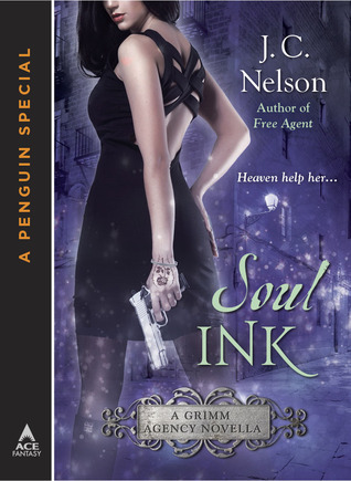Soul Ink (Grimm Agency #1.5)  by  J.C. Nelson