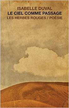Le ciel comme passage  by  Isabelle Duval
