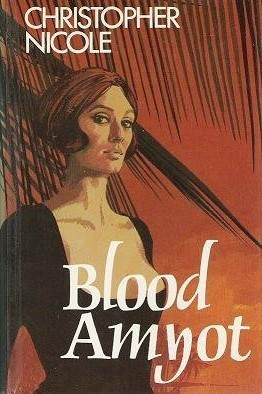 Blood Amyot  by  Christopher Nicole