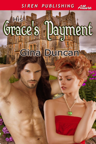 His Graces Payment  by  Gina Duncan