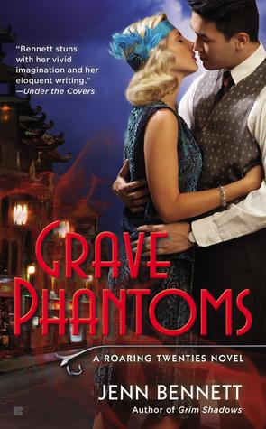Grave Phantoms (Roaring Twenties, #3)  by  Jenn Bennett