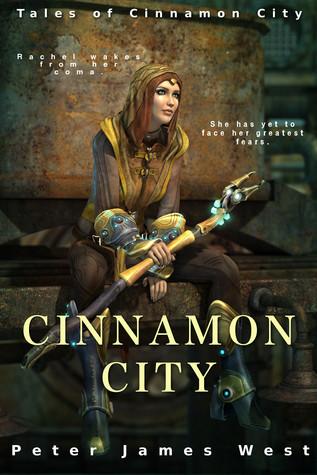 Cinnamon City (Tales of Cinnamon City, #2)  by  Peter James West