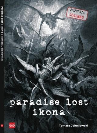 Paradise Lost. Ikona Tomasz Jeleniewski