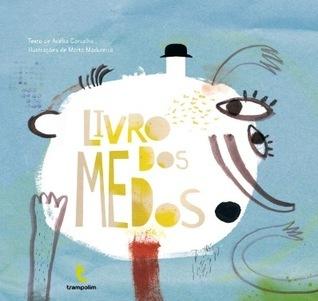 Livro dos Medos  by  Adélia Carvalho