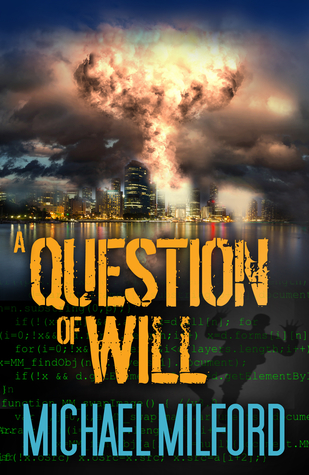 A Question of Will  by  Michael Milford