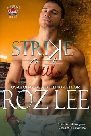 Strike Out (Mustangs Baseball #6) Roz Lee