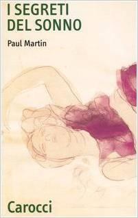 I segreti del sonno  by  Paul Martin