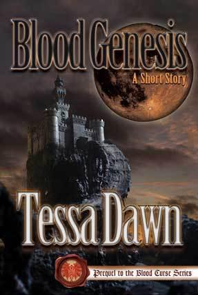 Blood Genesis (Blood Curse #0.5)  by  Tessa Dawn