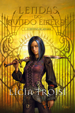 O Destino de Adhara (Lendas do Mundo Emerso, #1) Licia Troisi