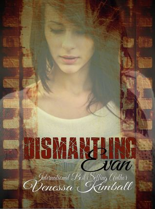 Dismantling Evan Venessa Kimball