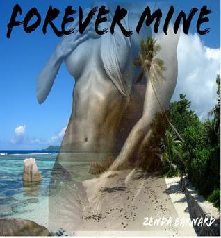 Forever Mine Zenda Barnard