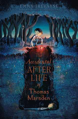 The Accidental Afterlife of Thomas Marsden Emma Trevayne