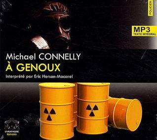 à genoux Michael Connelly