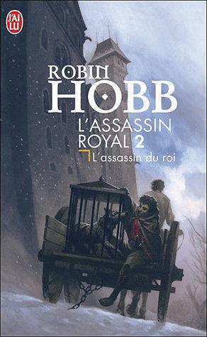 Lassassin du roi (Lassassin royal, #2) Robin Hobb