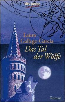 Das Tal der Wölfe (#1)  by  Laura Gallego García