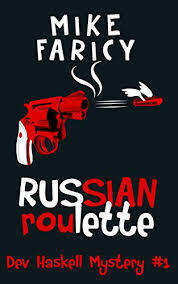 Russian Roulette (Dev Haskell Mystery, #1)  by  Mike Faricy