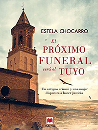 El próximo funeral será el tuyo  by  Estela Chocarro