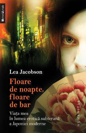 Floare de noapte, floare de bar Lea Jacobson