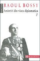 Amintiri din viata diplomatica I  by  Raoul Bossy