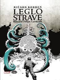 Leglo strave: Hauard Filips Lavkraft   (Jezovnik, #3)  by  Richard Corben