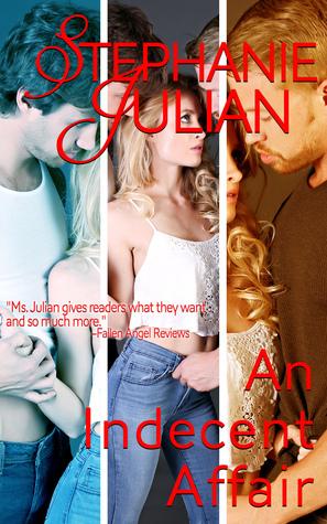 An Indecent Affair Stephanie Julian