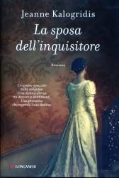 La sposa dellinquisitore  by  Jeanne Kalogridis