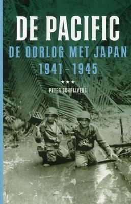 De Pacific: De oorlog met Japan 1941-1945 Peter Schrijvers