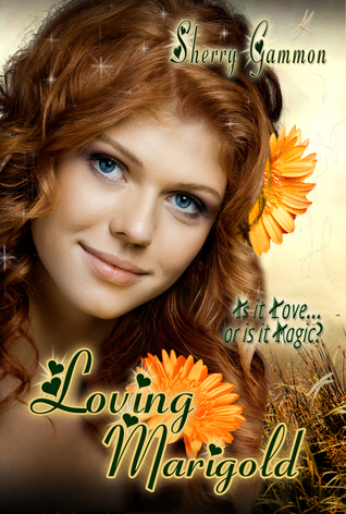 Loving Marigold  by  Sherry Gammon