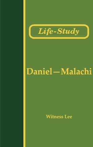Life-Study of Daniel-Malachi Witness Lee