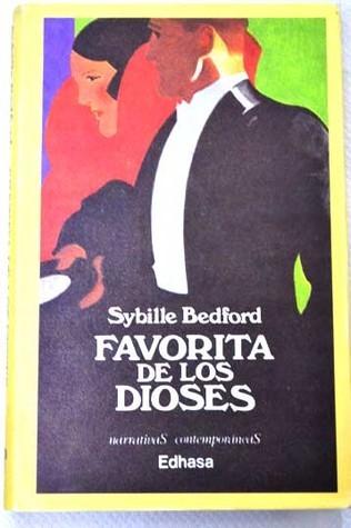 Favorita de los dioses Sybille Bedford