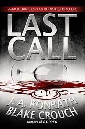 Last Call (Jack Daniels Mystery, #9) J.A. Konrath