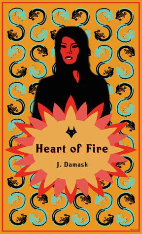 Heart of Fire J. Damask