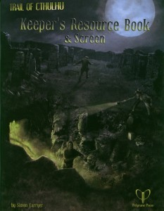 Trail of Cthulhu Keepers Resource Book & Screen  by  Simon Carryer