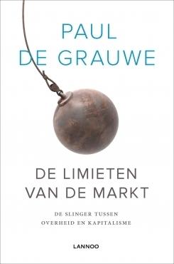 De limieten van de markt Paul De Grauwe