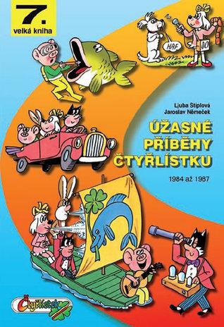 Úžasné příběhy Čtyřlístku (Čtyřlístek, Velká kniha, #7)  by  Jaroslav Němeček