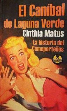 El Caníbal de Laguna Verde  by  Cinthia Matus