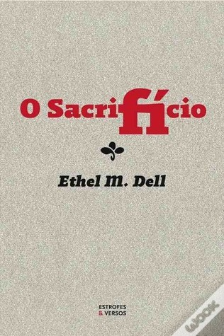 O Sacrifício  by  Ethel M. Dell