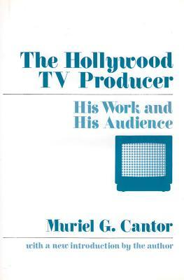 Prime-Time Television: Content and Control  by  Muriel G. Cantor