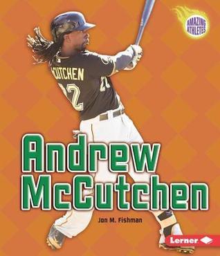 Andrew McCutchen Jon M. Fishman