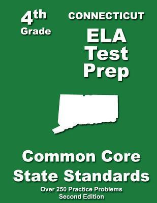 Connecticut 4th Grade Ela Test Prep: Common Core Learning Standards Teachers Treasures