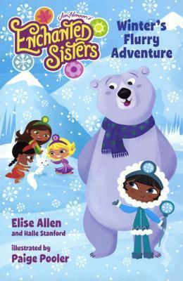 Winters Flurry Adventure  by  Elise Allen